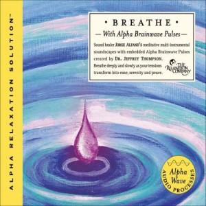 Album Breathe from Dr. Jeffrey Thompson