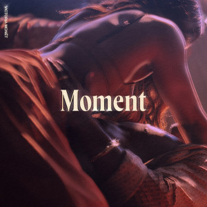 Victoria Monet的專輯Moment (Explicit)