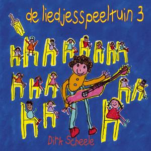 De Liedjesspeeltuin 3 1998 Dirk Scheele