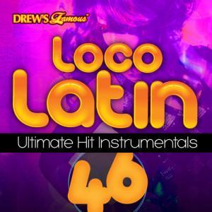 The Hit Crew的專輯Loco Latin Ultimate Hit Instrumentals, Vol. 46