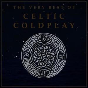 Celtic Angels的專輯The Very Best of Celtic Coldplay