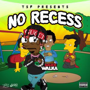 No Recess (Explicit)