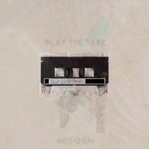 Album Play the Tape from Horizon