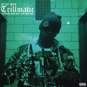 Album Trillmatic from A$AP Nast