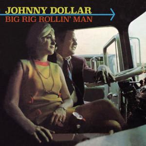 Album Big Rig Rollin' Man from Johnny Dollar