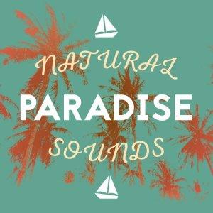 Natural Paradise Sounds