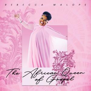 Album The African Queen of Gospel from Rebecca Malope
