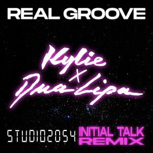 Kylie Minogue的專輯Real Groove (feat. Dua Lipa) (Studio 2054 Initial Talk Remix)