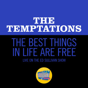 Album The Best Things In Life Are Free from The Temptations