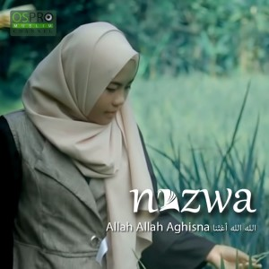 Listen to Allah Allah Aghisna song with lyrics from Nazwa Maulidia