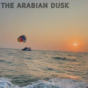 The Arabian Dusk dari Maya