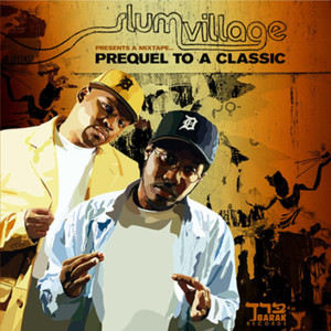 Album Prequel to a Classic from Slum Village