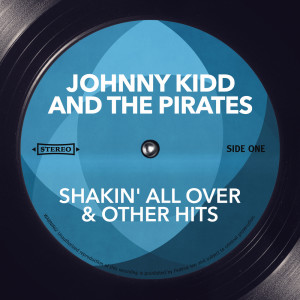 Album Shakin' All Over & Other Hits from Johnny Kidd & The Pirates