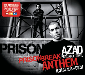 Prison Break Anthem (Ich Glaub An Dich)