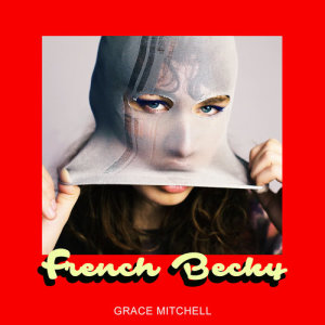Album French Becky from Grace Mitchell