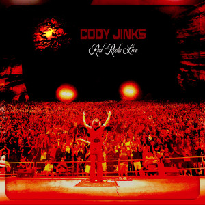 Album Red Rocks Live from Cody Jinks