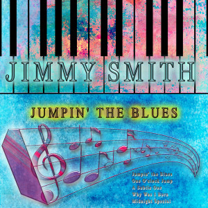 Jimmy Smith的專輯Jumpin' The Blues