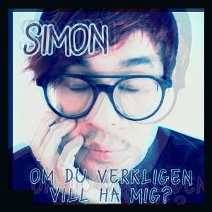 Album Om du verkligen vill ha mig? from Simon