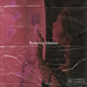 Reservia Almino (Explicit) dari Still Virgin