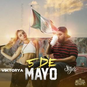 Album Cinco de Mayo (feat. Stylo) from Viktorya