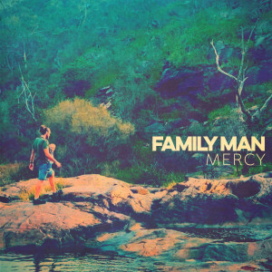 Album Mercy from Family Man