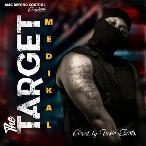 Album The Target (Explicit) from Medikal