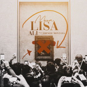 Album Mona Lisa (Explicit) from French Montana