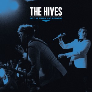 Album Live at Third Man Records from The Hives