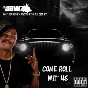 Album Come Roll Wit Us (Single) from DJ Jawz