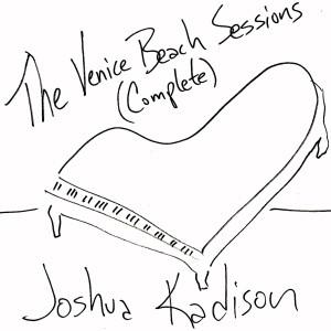 Album The Complete Venice Beach Sessions from Joshua Kadison