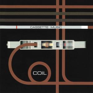 COIL的專輯Cassete Music