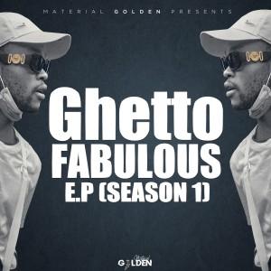 Album Ghetto Fabulous EP (Season 1) (Explicit) from Material Golden