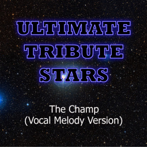 Ultimate Tribute Stars的專輯Nelly - The Champ (Vocal Melody Version)