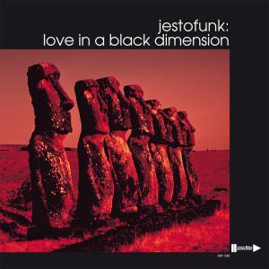 Album Love in a black dimension from Jestofunk