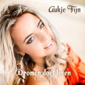 Album Dromen Doet Leven Eine Nacht from Aukje Fijn
