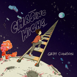 Album Chasing Highs from Griff Clawson