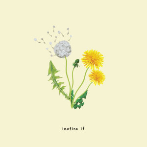 Listen to imagine if song with lyrics from Gnash