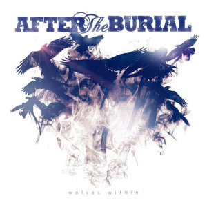 Album Wolves Within from After The Burial