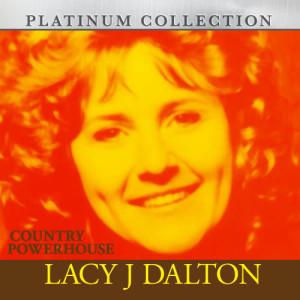 Album Country Powerhouse Lacy J Dalton from Lacy J Dalton