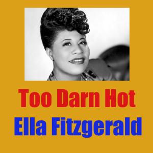 Ella Fitzgerald的專輯Too Darn Hot