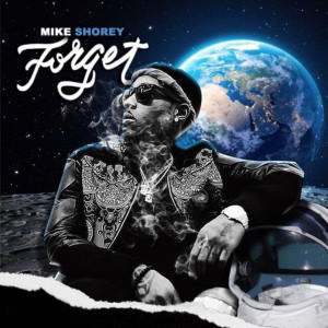 Album Forget from Mike Shorey