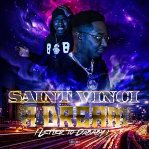 Saint Vinci的專輯A Dream (Letter to Dababy) (Explicit)