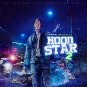 Album HOODSTAR 2 from Uneducated Kid