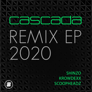 Cascada的專輯Remix EP 2020