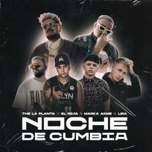 Album Noche De Cumbia (feat. Marka Akme) from Lira