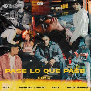 Album Pase Lo Que Pase (Remix) (Explicit) from Saël
