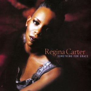Album Something For Grace from Regina Carter