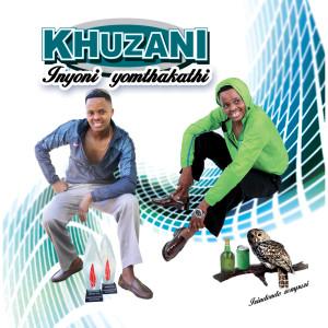 Album Inyoni Yomthakathi from Khuzani