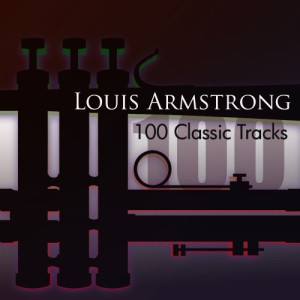 Louis Armstrong的專輯100 Classic Tracks
