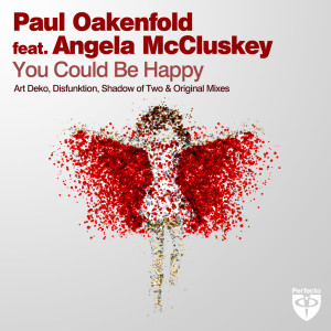 Paul Oakenfold的專輯You Could Be Happy